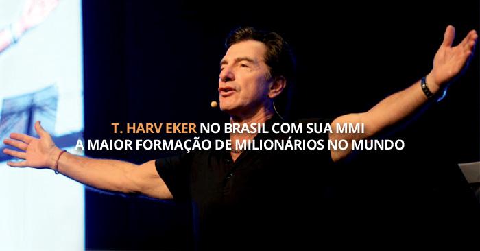 T. Harv Eker no Brasil com sua MMI a maior formação de Milionários no Mundo